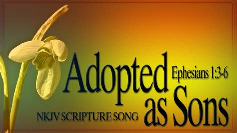"""Ephesians 1:3-6 Song """"Adopted as Sons"""" (Christian"""