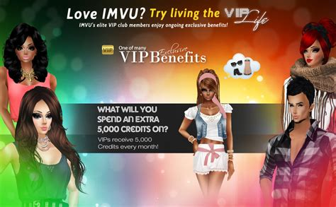 Join IMVU's VIP Club and receive the benefits of status