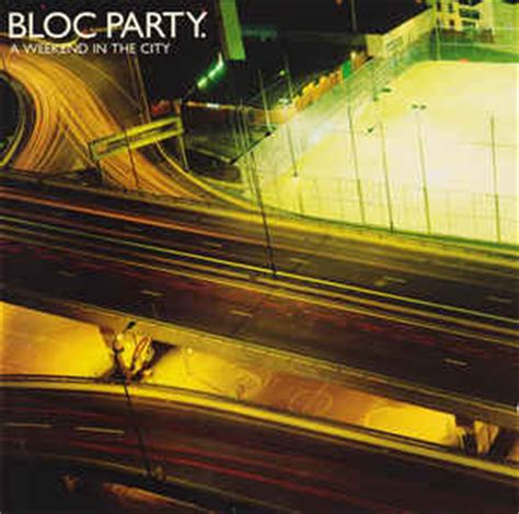 Bloc Party - A Weekend In The City   Releases   Discogs