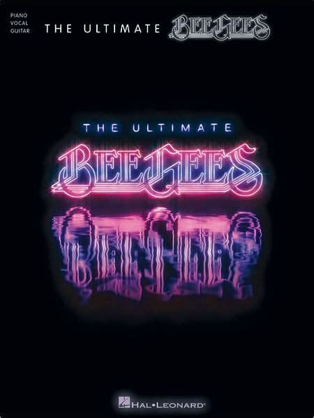 The Ultimate Bee Gees by Bee Gees, Paperback   Barnes & Noble®